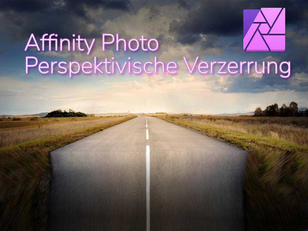 Affinity Photo – Perspektivische Verzerrung